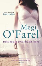 Preporučite knjigu - Page 3 Ruka_koja_je_prva_drzala_moju-megi_ofarel_s