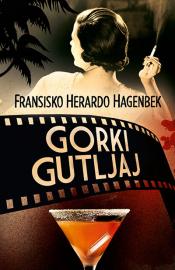 gorki_gutljaj-fransisko_herardo_hagenbek