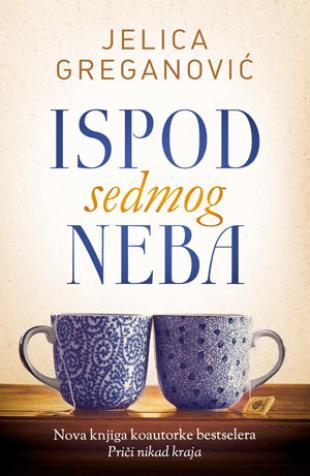 Naslovna > knjige > ispod sedmog neba - jelica greganović