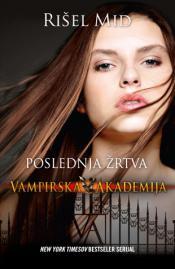 poslednja žrtva vampirska akademija laguna knjige