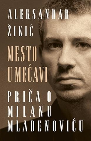 mesto_u_mecavi_prica_o_milanu_mladenovic