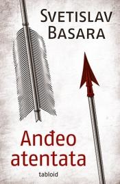 Nova izdanja knjiga - Page 4 Andjeo_atentata-svetislav_basara_s