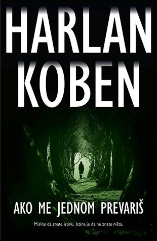 """Харлан Кобен, """"Ако ме једном превариш"""""""