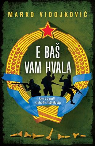 Nova izdanja knjiga - Page 8 E_bas_vam_hvala-marko_vidojkovic_v