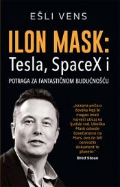 ilon mask tesla, spacex i potraga za fantastičnom budućnošću laguna knjige