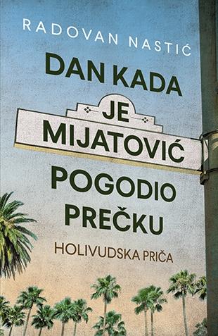 dan_kada_je_mijatovic_pogodio_precku-radovan_nastic_v.jpg