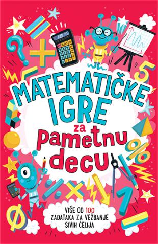 Laguna - Matematičke igre za pametnu decu - Grupa autora