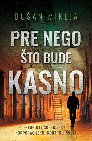 pre_nego_sto_bude_kasno-dusan_miklja_v.jpg