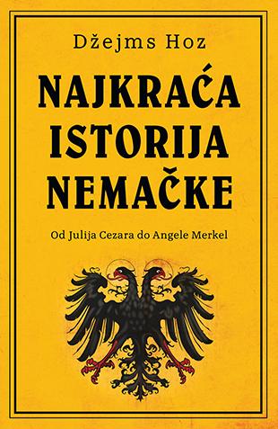 Laguna Najkraca Istorija Nemacke Dzejms Hoz Knjige O Kojima