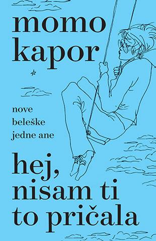 Momo Kapor - Page 7 Hej_nisam_ti_to_pricala-momo_kapor_v