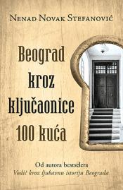 beograd kroz ključaonice 100 kuća laguna knjige