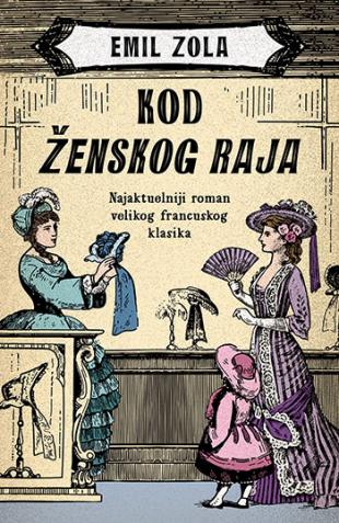 Preporučite knjigu - Page 8 Kod_zenskog_raja-emil_zola_v