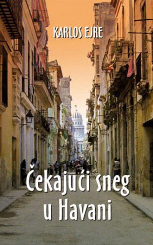 Knjige - Page 17 Cekajuci_sneg_u_havani-karlos_ejre_v